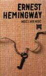Mieć i nie mieć - Ernest Hemingway