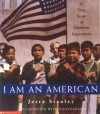 I am an American: A True Story of Japanese Internment - Jerry Stanley