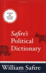Safire's Political Dictionary - William Safire