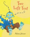 Two Left Feet - Adam Stower