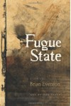 Fugue State - Brian Evenson, Zak Sally