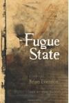 Fugue State - Brian Evenson, Zak Sally