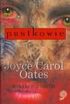 Pustkowie - Joyce Carol Oates