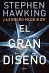 El Gran Diseño - Stephen Hawking, Leonard Mlodinow