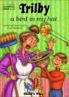 Trilby: A Bird in My Hat - Paul Adshead