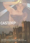 Castorp - Paweł Huelle, Antonia Lloyd-Jones