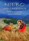 Niebo nad Caryńską. Piosenki stamtąd - Adrian Markowski