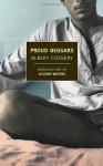 Proud Beggars - Albert Cossery, Thomas W. Cushing, Alyson Waters