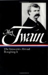The Innocents Abroad/Roughing It (Library of America #21) - Mark Twain, Guy Cardwell
