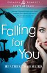Falling for You - Heather Thurmeier
