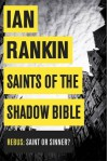 Saints of the Shadow Bible - Ian Rankin