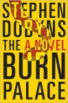 The Burn Palace - Stephen Dobyns