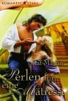 Perlen für eine Mätresse [Devil's Necklace] - Kat Martin, Alexandra Kranefeld