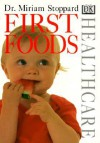 First Foods - Miriam Stoppard