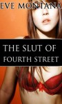 The Slut of Fourth Street - Eve Montana, YaiSurichai