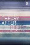 Theory After 'Theory' - Jane Elliott, Derek Attridge