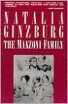 The Manzoni Family - Natalia Ginzburg, Marie Evans