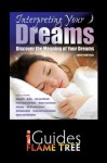 Interpreting Your Dreams: Discover the Meaning of Your Dreams - Adam Fronteras, Flame Tree iGuides