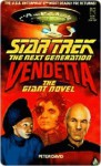 Vendetta: The Giant Novel (Star Trek: The Next Generation) - Peter David