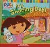 It's Sharing Day! (Dora the Explorer) - Kirsten Larsen