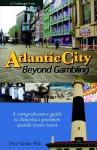 Atlantic City: Beyond Gambling - Dirk Vander Wilt