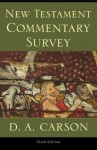 New Testament Commentary Survey - D.A. Carson