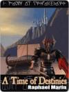 A Time of Destinies [Elgard Book 1] - Rafael Marín Trechera