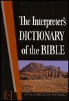 The Interpreter's Dictionary of the Bible Volume 2 E--J - George Arthur Buttrick, Keith R. Crim