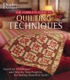 The Complete Guide to Quilting Techniques: Essential Techniques and Step-by-Step Projects for Making Beautiful Quilts - Pauline Brown