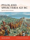 Pylos and Sphacteria 425 BC: Sparta's island of disaster - William Shepherd