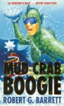Mud Crab Boogie - Robert G. Barrett