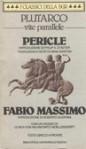 Vite parallele: Pericle e Fabio Massimo - Plutarch