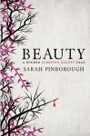 Beauty (Tales from the Kingdoms Book 3) - Sarah Pinborough
