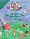 5-G Challenge Winter Quarter Small Group Leader's Guidebook: Doing Life with God in the Picture - Willow Creek Press