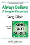 Always Believe: A Song for December - Greg Gilpin