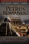 Petrus Romanus: Ha llegado el último Papa (Spanish Edition) - Thomas Horn, Cris Putnam