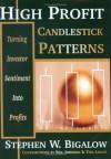 High Profit Candlestick Patterns - Stephen W. Bigalow