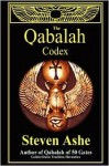 The Qabalah Codex - Steven Ashe