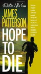Hope to Die (Alex Cross) - James Patterson