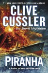 Piranha (The Oregon Files) - Boyd Morrison, Clive Cussler