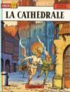 La Cathédrale - Jacques Martin, Jean Pleyers