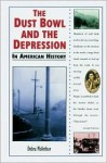 The Dust Bowl and the Depression in American History - Debra McArthur