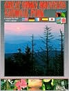 Great Smoky Mountains: A Complete Tour Book in Five Languages: Spanish, French, German, Japanese, English - Jim Doane, Werner J. Bertsch