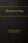 Mormons Bog: The Book of Mormon (Danish edition) - Joseph Smith, Onyx Translations