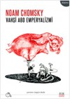Vahşi ABD Emperyalizmi - Noam Chomsky, Özgün Dede