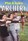 Play & Learn Archery - D. Jain