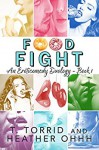 Food Fight: An Eroticomedy Duology (Strip Mall Series Book 1) - Heather Ohhh, T. Torrid