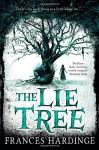 The Lie Tree by Frances Hardinge (2015-05-07) - Frances Hardinge;