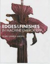 Edges and Finishes in Embroidery - Valerie Campbell-Harding