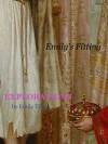 Explorations: Emily's Fitting (Explorations #26) - Emily Tilton